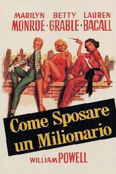Come sposare un milionario film con marilyn monroe for Mobilia frasi
